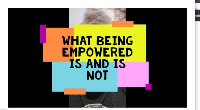 What Empowerment is NOT – Video.