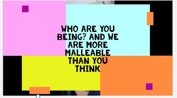 Who Are You Being? Video.