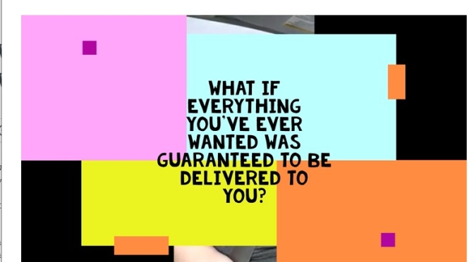 What if Everything You've Ever Wanted Was Guaranteed? Video.