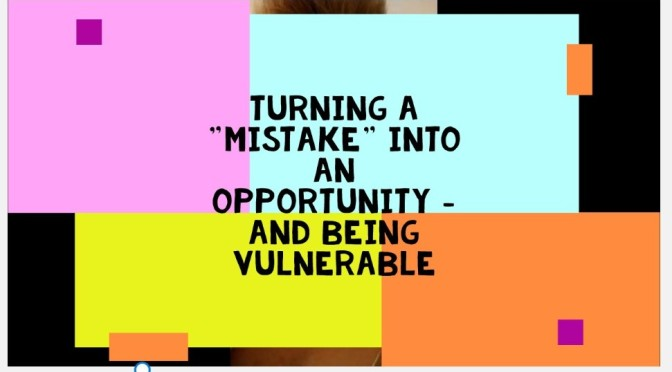 Turning a Mistake Into An Opportunity – Video